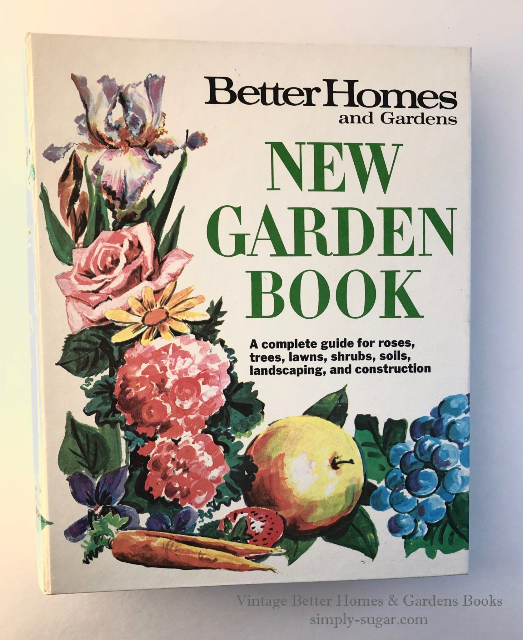 Better Homes Gardens New Garden Book Simply Sugarcom